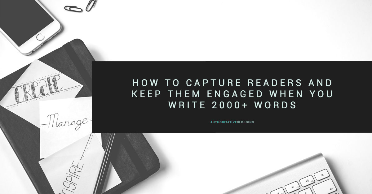 How-to-capture-readers-and-keep-them-engaged